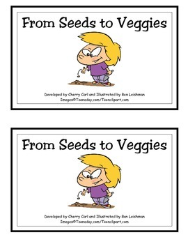 From Seeds to Veggies Spring Time Reader