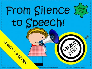 From Silence to Speech - speech development guidance with suggested activities.