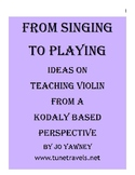 From Singing to Playing -teaching violin from a Kodaly per