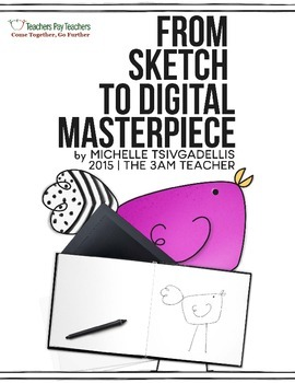 From Sketch to Digital Masterpiece: Session Handout Vegas 2015