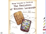 From Tablets to Texting: The Evolution of Written Language - flipchart