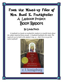 From The Mixed Up Files of Mrs. Basil E Frankweiler Book Report and Lapbook