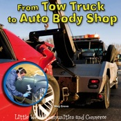 From Tow Truck to Auto Body Shop