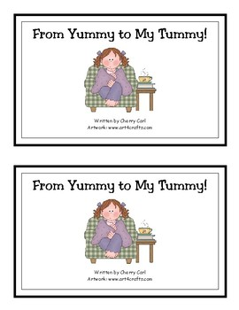 From Yummy to My Tummy Reproducible Guided Reader