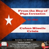 Cold War -  Bay of Pigs and Cuban Missile Crisis Lecture (Print and Digital)