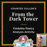 From the Dark Tower by Countee Cullen Foldable Poetry Anal
