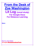 From the Desk of Zoe Washington Lit Log (novel study) For