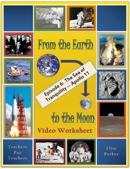 From the Earth to the Moon Worksheet -- Episode 6 -- Mare Tranquillitatis