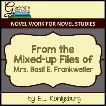 From the Mixed-Up Files: CCSS-Aligned Novel Work