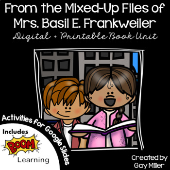 From the Mixed-Up Files of Mrs. Basil E. Frankweiler [Konigsburg] Book Unit