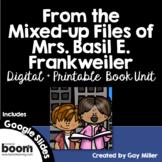 From the Mixed-Up Files of Mrs. Basil E. Frankweiler Novel Study Digital + Print
