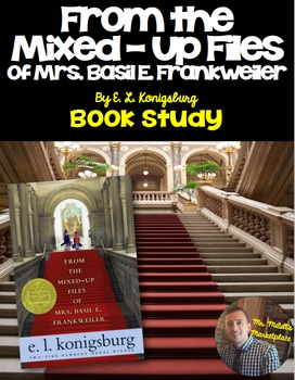 From the Mixed-Up Files of Mrs. Basil E. Frankweiler Book Study/Lit Circle Guide