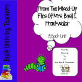 From the Mixed-Up Files of Mrs. Basil E. Frankweiler by E L Konisburg Book Unit
