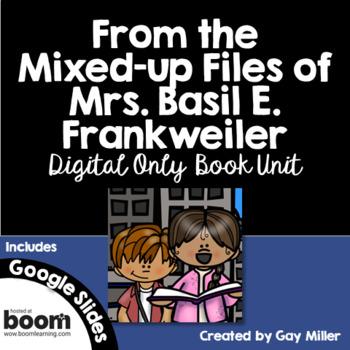 From the Mixed-Up Files of Mrs. Basil E. Frankweiler Digital Novel Study