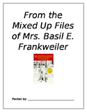 From the Mixed Up Files of Mrs. Basil E. Frankweiler (Novel Study)