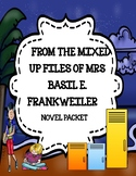 From the Mixed-Up Files of Mrs. Basil E. Frankweiler Novel Study Bundle