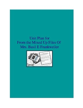 From the Mixed Up Files of Mrs. Basil E. Frankweiler Complete Literature Unit