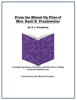 From the Mixed-Up Files of Mrs. Basil E. Frankweiler Novel Unit & Foldables