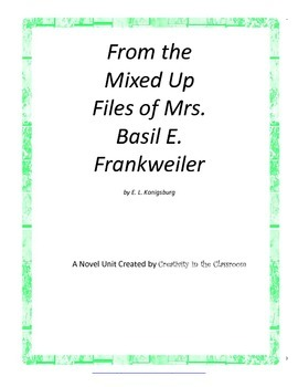 From the Mixed Up Files of Mrs. Basil E. Frankweiler Novel Unit Plus Grammar