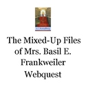 From the Mixed Up Files of Mrs. Basil E. Frankweiler Webquest