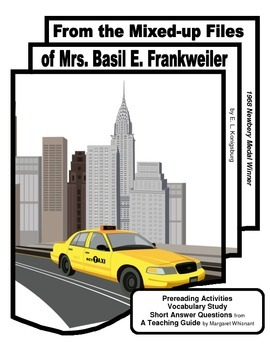 From the Mixed-up Files of Mrs. Basil E. Frankweiler Prereading ,Vocabulary, SAQ