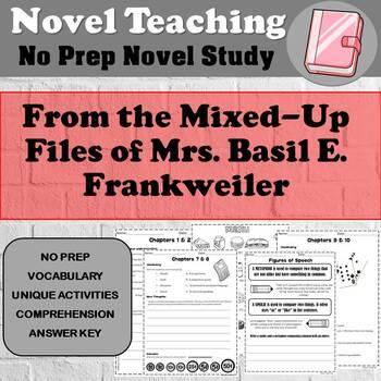 From the Mixed-up Files of Mrs. Basil E. Frankweiler - NOVEL STUDY - No prep