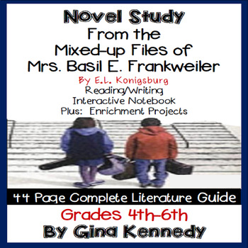 From the Mixed-up Files of Mrs. Basil E. Frankweiler Novel Study & Project Menu