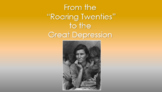 From the Roaring Twenties to the Great Depression