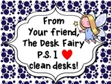 From your friend, The Desk Fairy (P.S. I love clean desks!)
