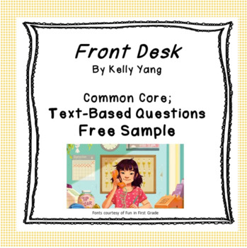 Front Desk: Common Core & Next Gen Standards Ready Comprehension (SAMPLE)