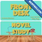 Front Desk by Kelly Yang - Novel Study, Reading Activities, and Writing Prompts