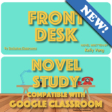 Front Desk by Kelly Yang - Novel Study & Reading Activitie