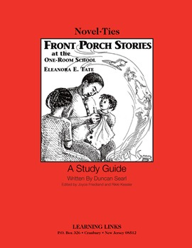 Front Porch Stories at the One-Room School - Novel-Ties Study Guide