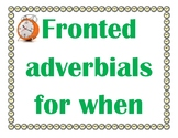 Fronted Adverbials for When