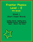 Frontier Phonics - Level E - Unit 1 -  Short Vowel Words