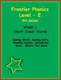 Frontier Phonics - Level E - Unit 1 -  Short Vowel Words