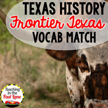 Frontier Texas Vocabulary Match Up