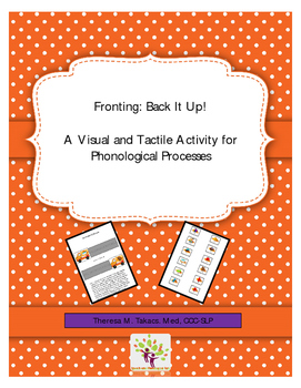 Fronting: Back It Up! A Visual and Tactile Activity for Phonological Processes