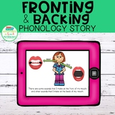 Fronting & Backing Phonology Story | DIGITAL | No Print