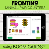 Fronting Minimal Pair Counters | Boom Cards™ | Distance Learning