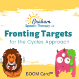 Fronting Targets Boom Cards™ for the Cycles Approach