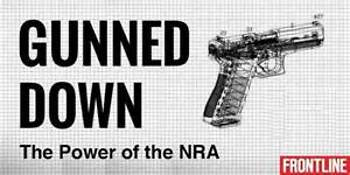 Frontline: Gunned Down: The Power of the NRA Video Notes Questions Answer Key