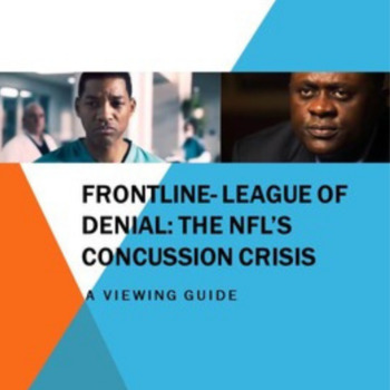 Frontline- League of Denial: The NFL's Concussion Crisis- A Viewing Guide