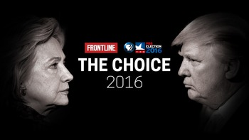 The Choice 2016 (Frontline) Hillary Clinton  Donald Trump Questions & Answer Key