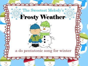 Frost Weather - a do re mi so la song for Winter