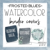 Frosted Blues Watercolor Binder Covers & Spines {Editable}
