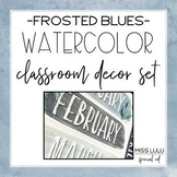 Frosted Blues Watercolor Classroom Decor Bundle