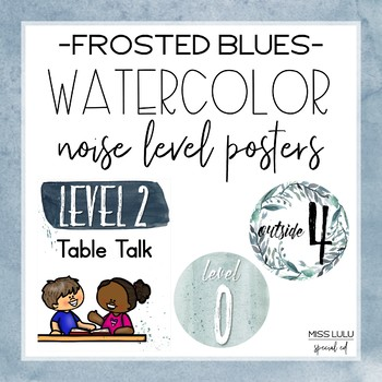 Frosted Blues Watercolor Noise Level Chart
