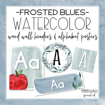 Frosted Blues Watercolor Word Wall Headers & Alphabet Posters