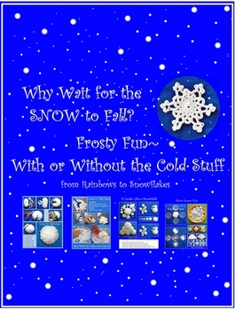Frosty Fun without the Cold Stuff Sensory Learning for PreK-1